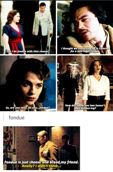 """Fondue"" in CA: TFA & Agent Carter S2<-- It was so funny how he didn't understand what fondue was..."