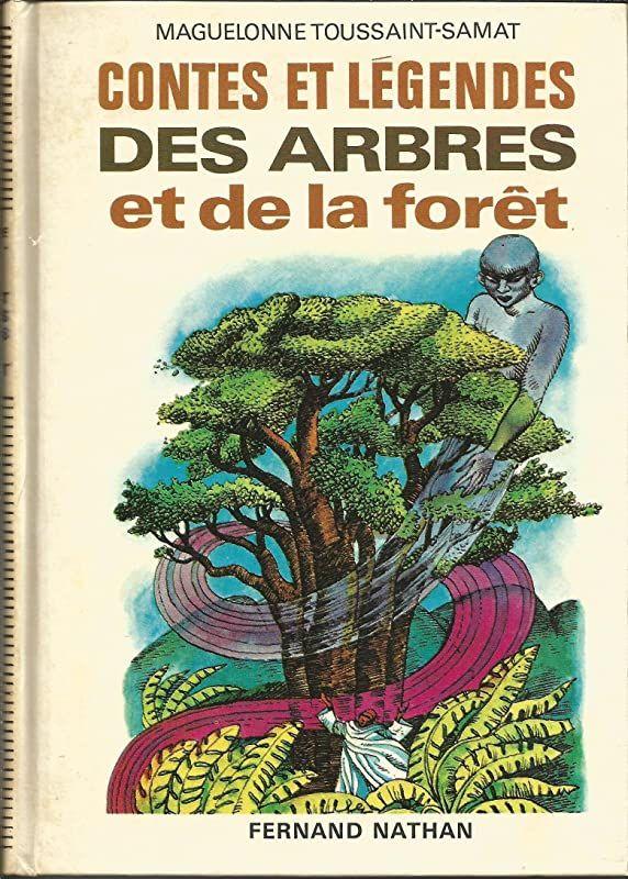 Epub Contes Et Legendes Des Arbres Et De La Foret Collection Des Contes Et Legendes De Tous Les