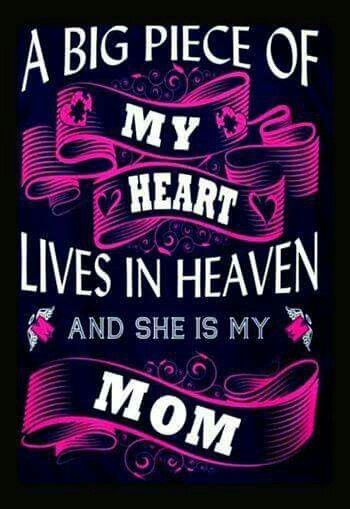 Mom, you took a piece of me with you..but you will live in my heart forever..