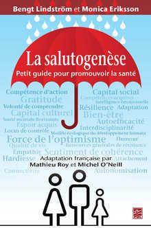 La salutogenèse. Petit guide pour promouvoir la santé