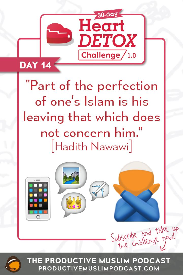 A muslim leaves that which does not concern him