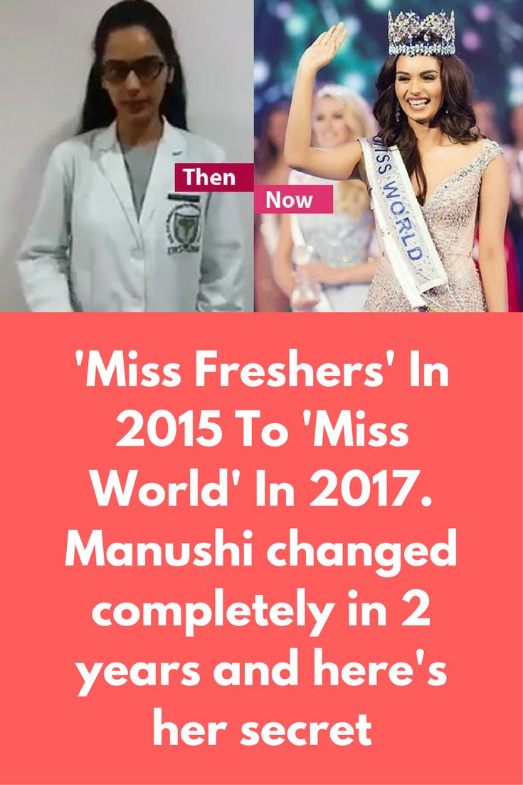 'Miss Freshers' In 2015 To 'Miss World' In 2017. Manushi changed completely in 2 years and here's her secret Manushi Chillar is one name that has brought pride to the nation. After a long wait of 17 years, India, once again, welcomed the crown of Miss World. With her brilliant answers, perfect figure, glowing skin and a smile to-die-for; Manushi Chillar has left her mark on every heart in the world. This adventure junky …