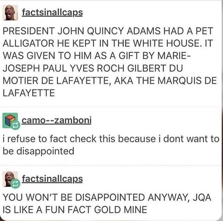 Lafayette gave JQA an alligator