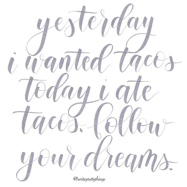 Taco Quotes Funny Quotes Ipad Lettering Modern Calligraphy
