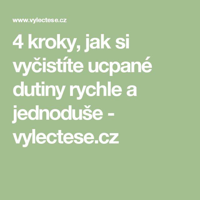 4 kroky, jak si vyčistíte ucpané dutiny rychle a jednoduše - vylectese.cz