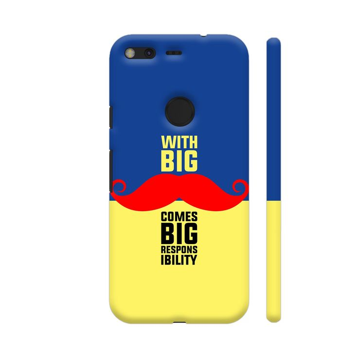 Quirky product on Colorpur With Big Moustach.... Check out http://www.colorpur.com/products/with-big-moustache-comes-big-responsibility-in-blue-yellow-google-pixel-case-artist-designer-chennai?utm_campaign=social_autopilot&utm_source=pin&utm_medium=pin