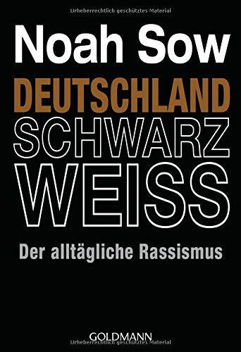 Deutschland Schwarz Weiss: Der alltägliche Rassismus von Noah Sow http://www.amazon.de/dp/3442155754/ref=cm_sw_r_pi_dp_K112vb0GAT460