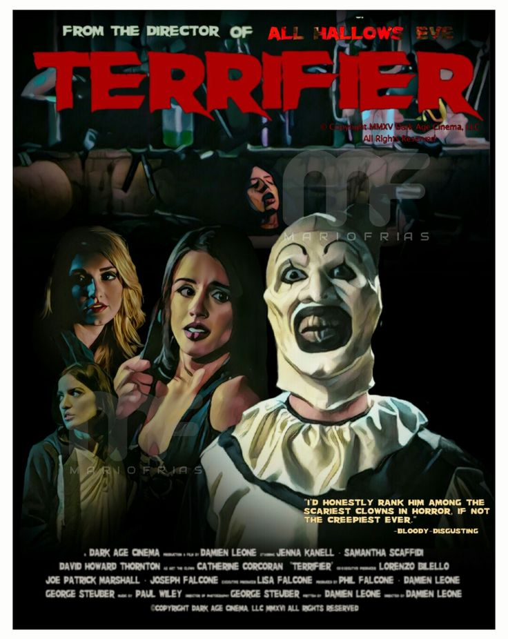 Terrifier 2017 Edit By Mario. Frías- ahhh!!!😦 there he is! I am scared beyond words of this silly clown! I think he's got pennywise beat . I haven't seen this one yet . but all Hallows eve was crazy..he always gets you no matter where you are .car , truck, another state lol he just does