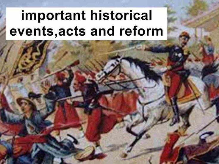 important historical events,acts and reforms during Viceroy and Governor Generals time
