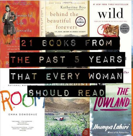 21 incredible books from the last 5 years that every woman should read