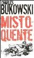"Livro ""Misto-Quente"" - C. Bukowski"