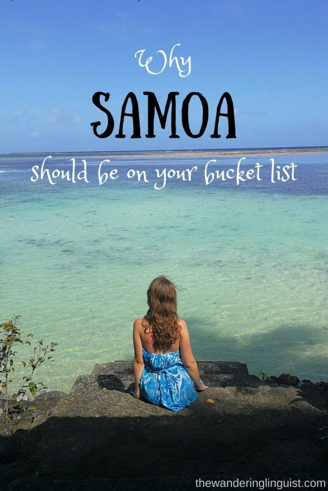 Why Samoa Should Be On Your Bucket List: 9 Reasons to Visit Samoa
