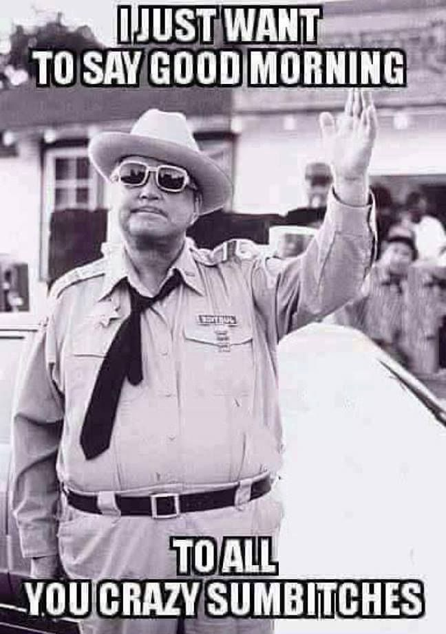 "LOL!  Loved Jackie Gleason as Sheriff Buford T. Justice in ""Smokey And The Bandit""!"