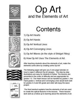 Op Art and the Elements of Art.  5 one-page tutorials using Optical Illusions to reinforce the concepts learned in the Elements of Art.