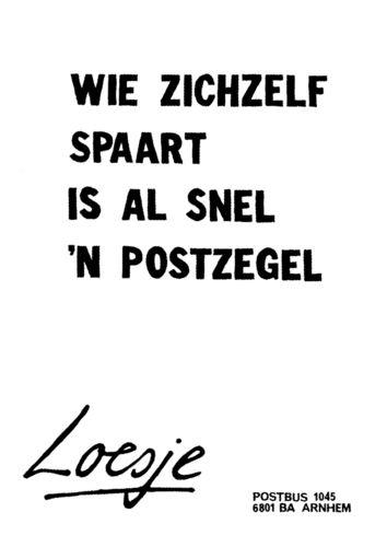 kleinigheidje voor een vriend, klein pakketje met een postzegel en een wijze les van Loesje: wie zichzelf spaart is al snel 'n postzegel  kijk voor meer inspiratie op mijn borden of www.hierishetfeest.com