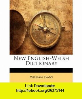 New English-Welsh Dictionary (9781147694161) William Evans , ISBN-10: 1147694168  , ISBN-13: 978-1147694161 ,  , tutorials , pdf , ebook , torrent , downloads , rapidshare , filesonic , hotfile , megaupload , fileserve