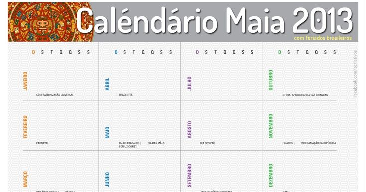 Final de ano e você já começa a ver os feriados para o próximo e programar suas férias.  Então lançamos o calendário Maia para 2013 com os f...