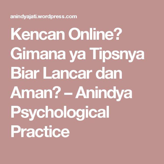 Kencan Online? Gimana ya Tipsnya Biar Lancar dan Aman? – Anindya Psychological Practice