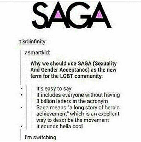 SAGA to replace LGBTQ+etcetcetc sure as hell gets my vote!