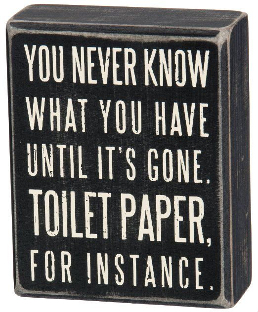 Primitives by Kathy Box Sign, 4-Inch by 5-Inch, Toilet Paper