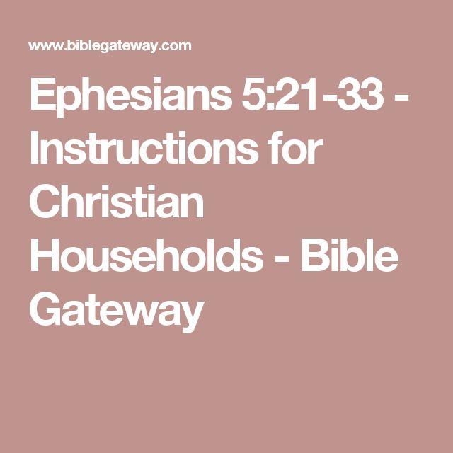 Ephesians 5:21-33 - Instructions for Christian Households - Bible Gateway