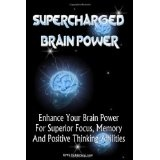 Supercharged Brain Power: Power Up Your Brain And Improve Memory, Improve Skills, And Improve Performance By Supercharging Your Mind Power (Paperback)By K M S Publishing.com