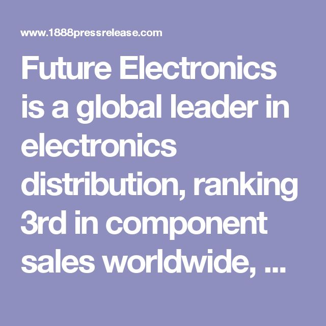 Future Electronics is a global leader in electronics distribution, ranking 3rd in component sales worldwide, with an impressive reputation for developing efficient, comprehensive global supply chain solutions. Founded in 1968 by Robert Miller, President, Future Electronics has established itself as one of the most innovative organizations in the industry today, with 5,000 employees in 169 offices in 44 countries around the world.
