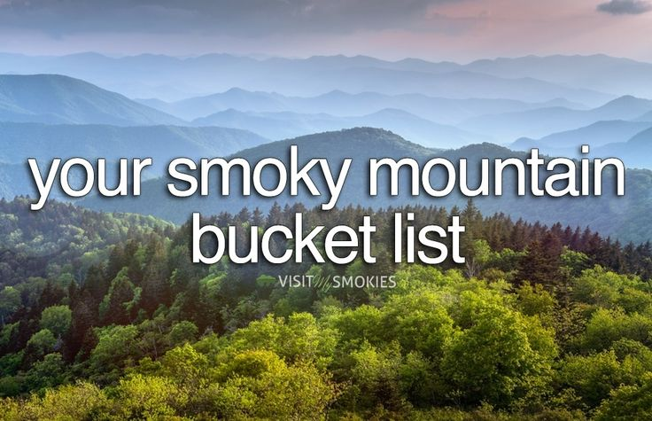 Visit My Smokies releases an ultimate list of Smoky Mountain activities you need to experience before you die.