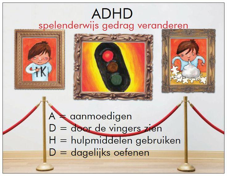 #ADHD hulpkaart Aanpak > spelenderwijs gedrag veranderen A = aanmoedigen D = door de vingers zien H = hulpmiddelen gebruiken D = dagelijks oefenen