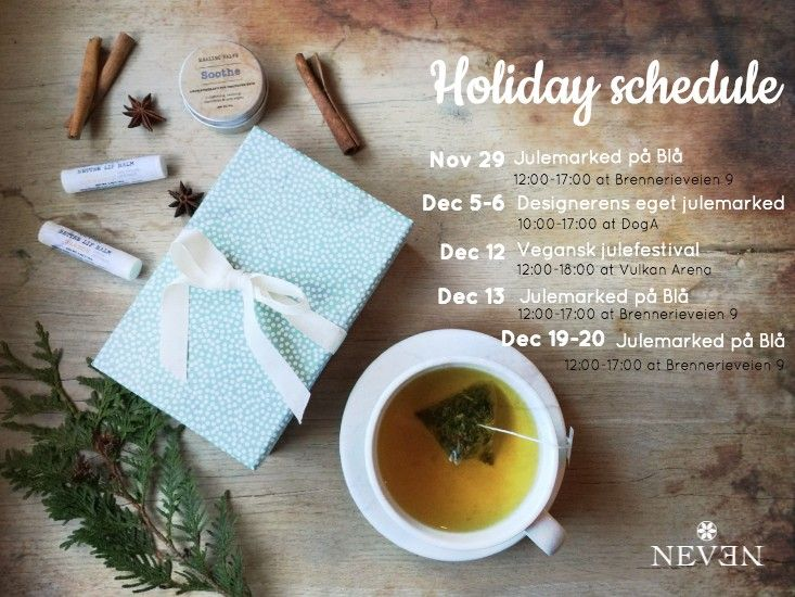 NEVEN BODY CARE Holiday 2015 events #greenbeauty #naturalskincare #nevenbodycare #hudpleie #håndlagetinorge