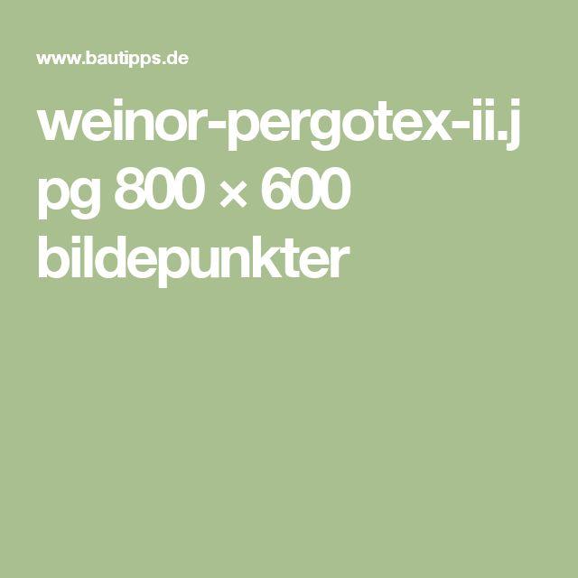 weinor-pergotex-ii.jpg 800 × 600 bildepunkter