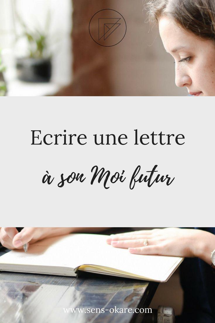 Ecrire une lettre à son Moi futur