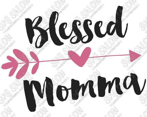 Blessed Momma Heart Arrow Shirt Decal Cutting File in SVG, EPS ...