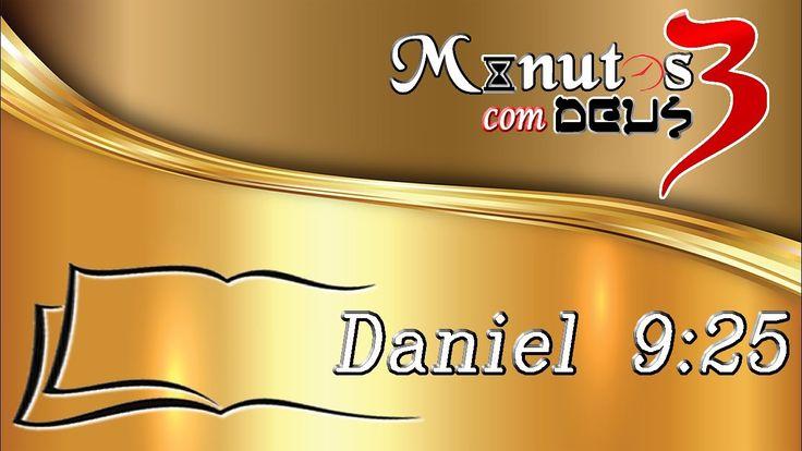 3 minutos com Deus - Daniel 9:25 - Palavra do dia