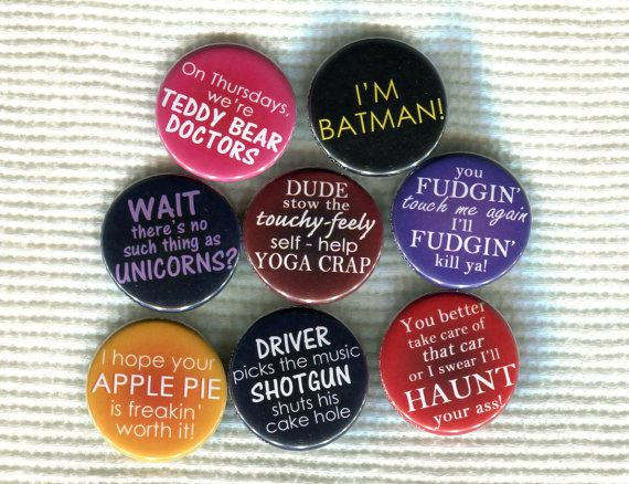 "1.25"" Supernatural quote pinback button Thank you Maddie for sending me this pin :) You know me so well xD"