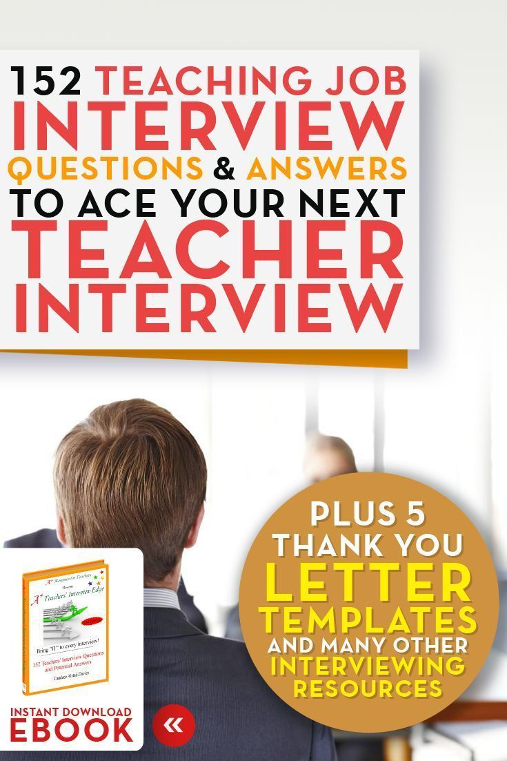 Teaching Job Interview Questions and Answers eBook 152 teacher interview questions and answers A+ Resumes for Teachers Click�