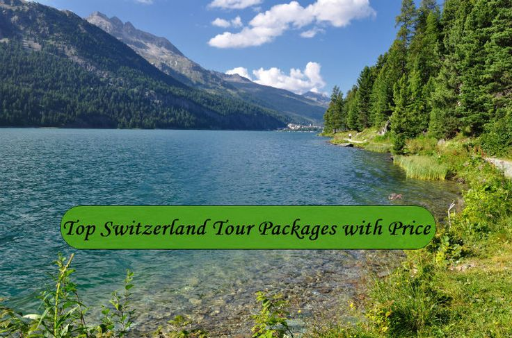 Top Switzerland Tour Packages with Price