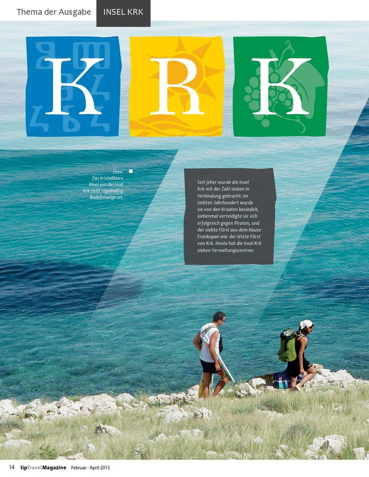 Insel Krk | Touristische Trends 2015 | Spitzbergen | Ogulin | Gespanschaft Vukovar-Srijem | Gespanschaft Dubrovnik-Neretva | Hochzeiten: Zagreb | Skilaufen: Obertauern | Interview: Taleb Rifai, UNWTO | ...