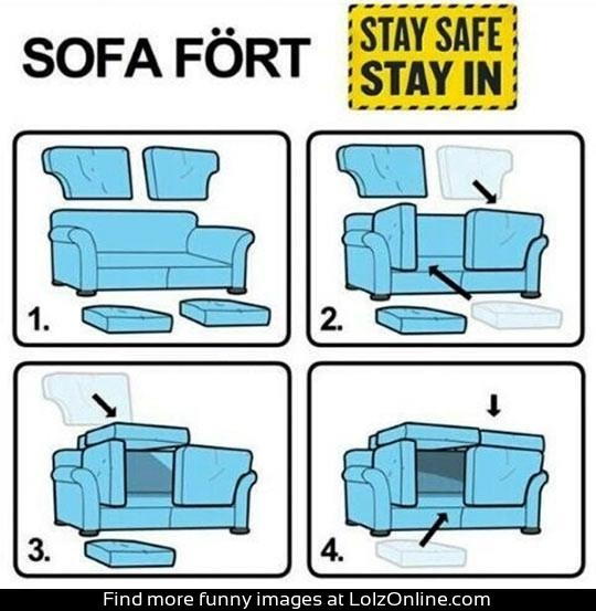 Build your own sofa fort...