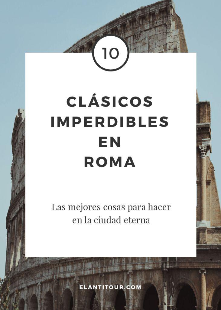 10 clásicos imperdibles para visitar en Roma (¡incluye helado y pizza!) - viajar a Italia + viajar a Roma #viajeaRoma #viajeaItalia #Coliseo #ForosRomanos #Vaticano