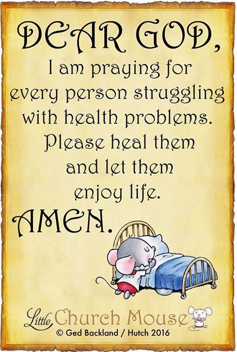 A prayer for health #LittleChurchMouse                                                                                                                                                                                 More
