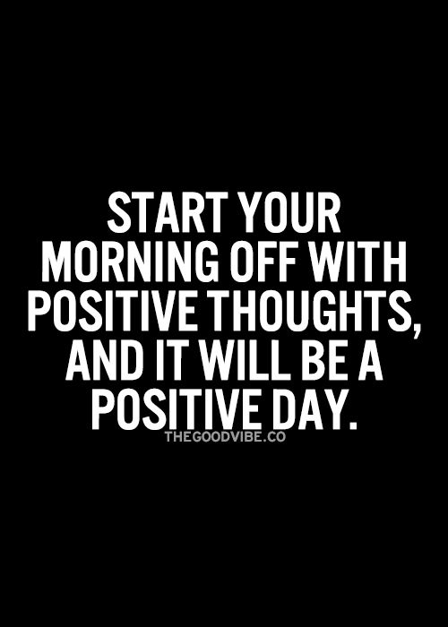 how to start your day with positive thoughts