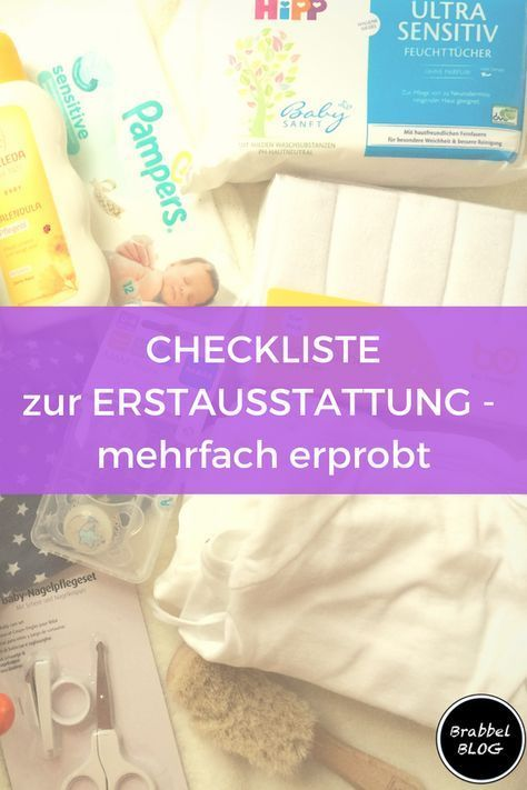 Unsere Checkliste für die Erstausrüstung – persönlich und mehrfach getestet   – Baby