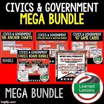 Civics Government MEGA BUNDLE Anchor Charts Game Cards Sequencing Word Walls Guided Notes and More