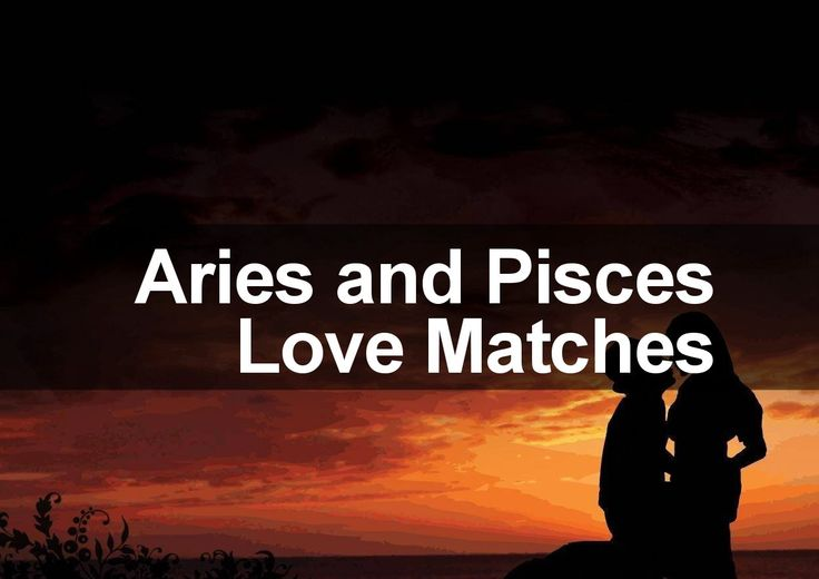 Aries man dating pisces woman