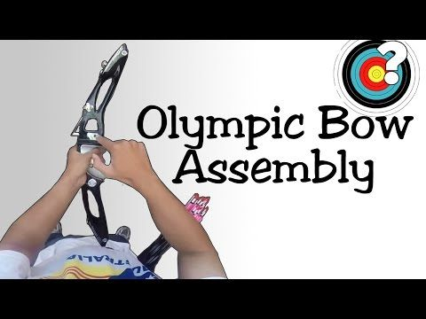 Assembling an Olympic Recurve Bow - YouTube