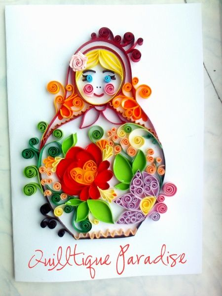 Quilled Russian doll by Madalina Dirdara - I will make one of these one day!! It's so gorgeous!