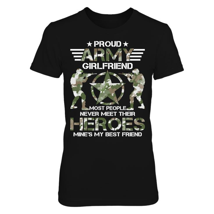 Proud Army Girlfriend T-Shirt,  JUST RELEASED *  This item is NOT available in stores. Guaranteed safe checkout: PAYPAL | VISA | MASTERCARD (Printed And Shipped From The USA) Buy 2 or more and SAVE on shipping!  ,  Available Products:          Gildan Women's T-Shirt - $25.95 Gildan Unisex T-Shirt - $24.95 District Women's Premium T-Shirt - $27.95 Next Level Women's Premium Racerback Tank - $27.95 Gildan Unisex Pullover Hoodie - $47.95 Gildan Fleece Crew - $37.95 Gildan Long-Sleeve T-Shirt…