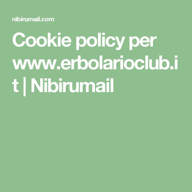 Cookie policy per www.erbolarioclub.it | Nibirumail
