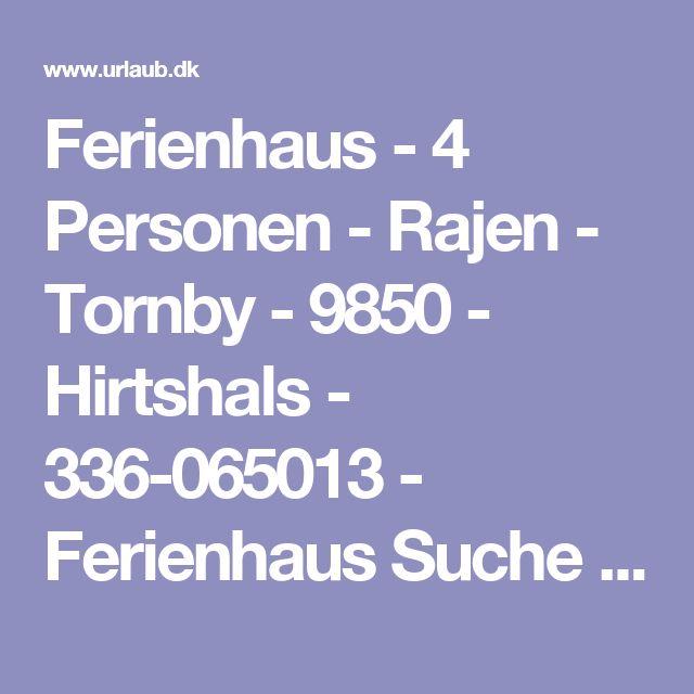 Ferienhaus - 4 Personen - Rajen - Tornby - 9850 - Hirtshals - 336-065013 - Ferienhaus Suche - Urlaub.dk